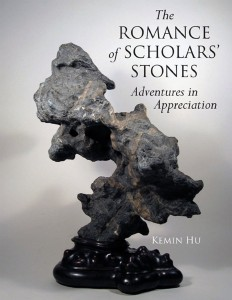 The Romance of Scholar's Stones: Adventures in Appreciation